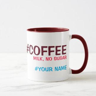 Hashtag personalisiert, mit Ihrer Getränkwahl Tasse