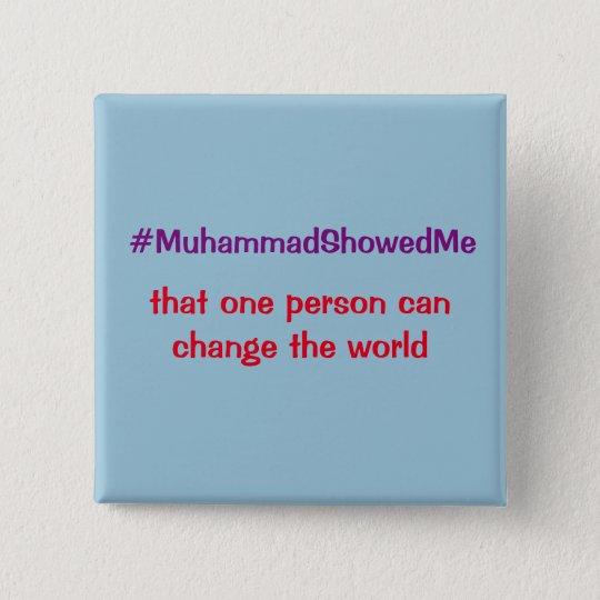 Hashtag Twitter-Sturm Mohammed zeigte mich Quadratischer Button 5,1 Cm