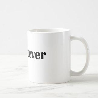 Hashtag was auch immer - Aussage, Zitat Kaffeetasse