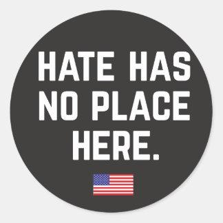 Hass hat keine Platz-hier Aufkleber
