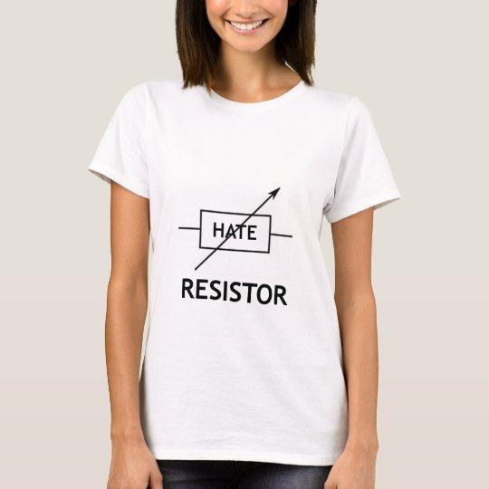 Hass-Widerstand-T-Shirt T-Shirt