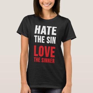 Hassen Sie die Sünden-Liebe der Sünder T-Shirt