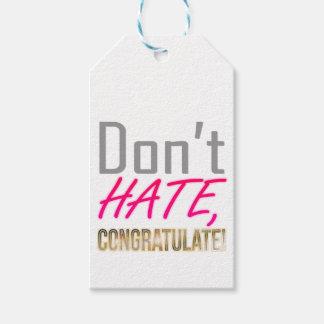 Hassen Sie nicht, BEGLÜCKWÜNSCHEN Sie! Geschenkanhänger
