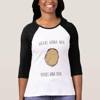 Hasser Gonnaz Hazte Kartoffeln sind Potate gewillt T-Shirt