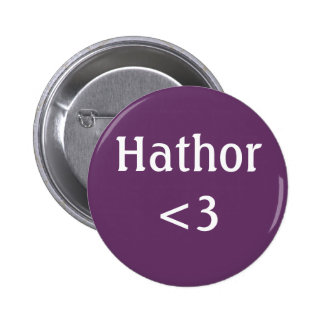 Hathor <3 Abzeichen Runder Button 5,1 Cm
