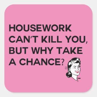 Hausarbeit kann Sie nicht töten Aufkleber