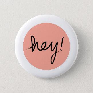 He! Abstrakter moderner Entwurf Runder Button 5,1 Cm