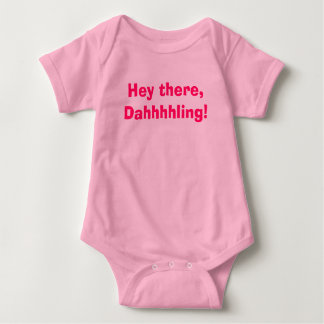 He dort, Dahhhhling! Baby Strampler