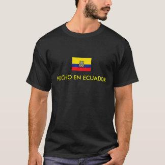 HECHO EN ECUADOR T-Shirt