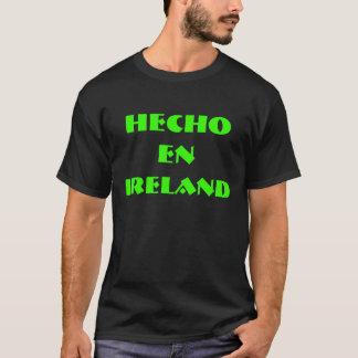HECHO     EN, IRLAND T-Shirt