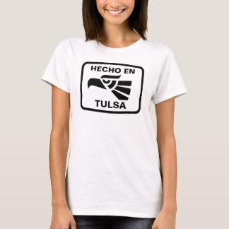 Hecho en Tulsa personalizado Gewohnheit T-Shirt