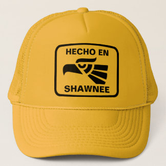 Hecho enShawnee personalizado Gewohnheit Truckerkappe