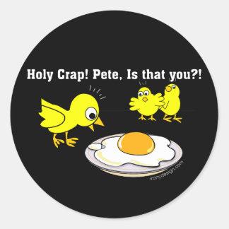 Heiliger Mist! Peter, ist dass Sie? Runder Aufkleber