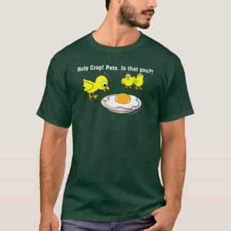 Heiliger Mist! Peter, ist dass Sie? T-Shirt