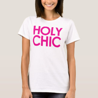 Heiliges Chic! Heiß, Trendhemd T-Shirt