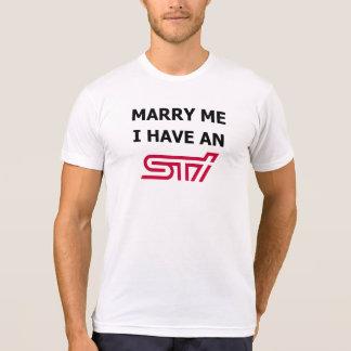 Heiraten Sie mich, den ich ein WTI habe T-Shirt