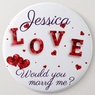 Heiraten Sie mich mit großer roter Herzen LIEBE Runder Button 15,3 Cm