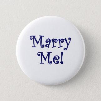 Heiraten Sie mich! Runder Button 5,1 Cm