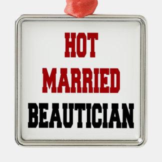 Heißer verheirateter Beautician Quadratisches Silberfarbenes Ornament
