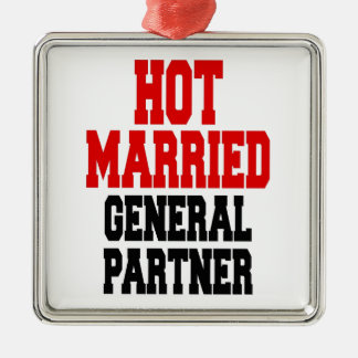 Heißer verheirateter General Partner Quadratisches Silberfarbenes Ornament