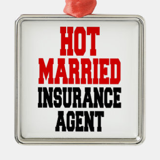 Heißer verheirateter Versicherungs-Agent Quadratisches Silberfarbenes Ornament