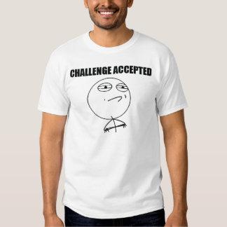 Herausforderung angenommen t-shirts