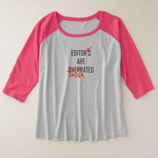 Herausgeber-Überbewertet oder unterschätzt Große Größe Raglan T-Shirt