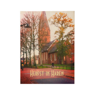 Herfst in Haren Dorpcentrum die Niederlande Holzposter