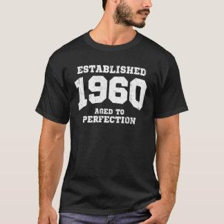 Hergestellte 1960 gealtert zur Perfektion T-Shirt