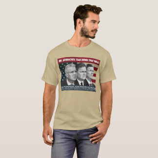 Herr Gorbachev, reißen diese Wand herunter! T-Shirt