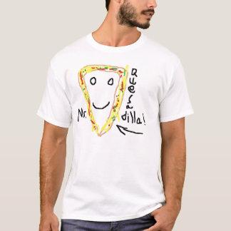 Herr Quesadilla T-Shirt