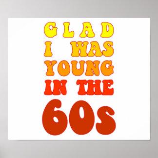 Heureux j'étais jeune pendant les années 60 poster