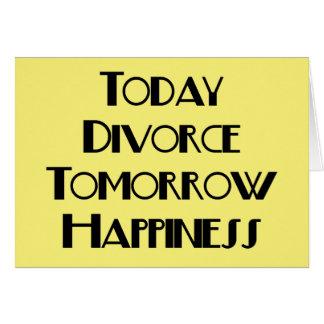 Heute Scheidungs-morgen Glück Karte
