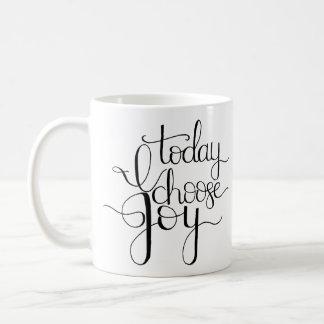 Heute wähle ich Freude-Kaffee-Tasse Kaffeetasse