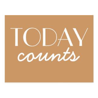 Heute Zählungen - motivieren Sie und inspirieren Postkarte