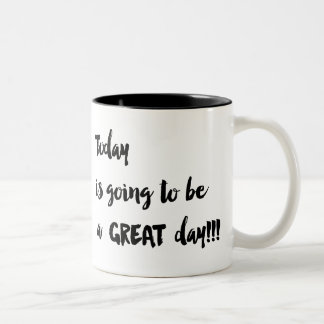 Heutiger Tag wird ein GROSSER Tag sein!!! Zweifarbige Tasse