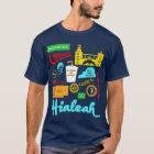 Hialeah Leben (in der Farbe) T-Shirt