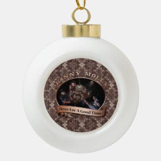"""""""Hier während einer guten Zeit"""" Verzierung Keramik Kugel-Ornament"""