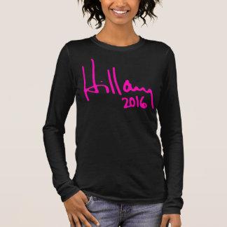 """HILLARY 2016"" LANGARM T-Shirt"