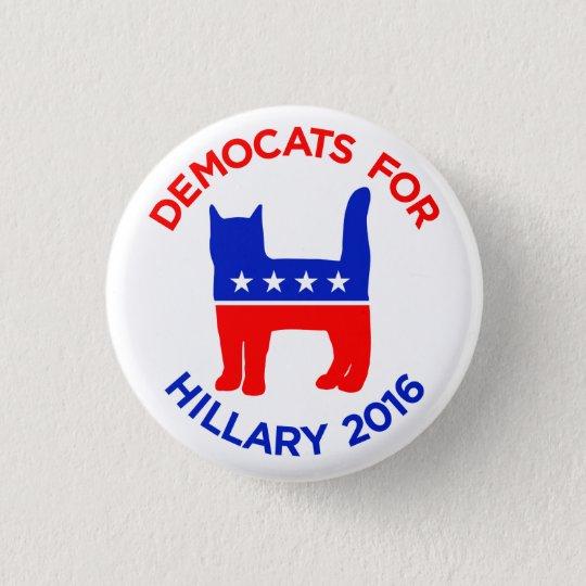 Hillary Clinton 2016: DEMOCATS Knopf Runder Button 3,2 Cm