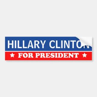Hillary Clinton pour le président 2016 Autocollant De Voiture