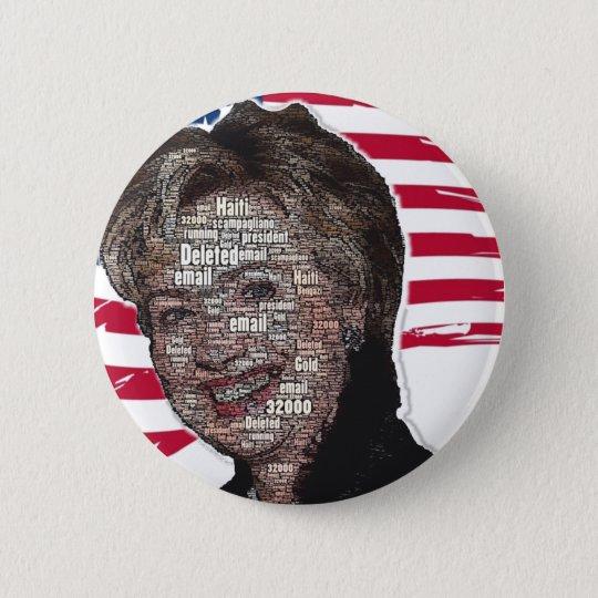 Hillary-E-Mail-Betrugs-Bild Runder Button 5,1 Cm
