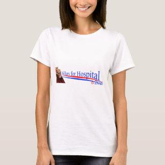 Hillary für Krankenhaus 2016! Der T - Shirt der