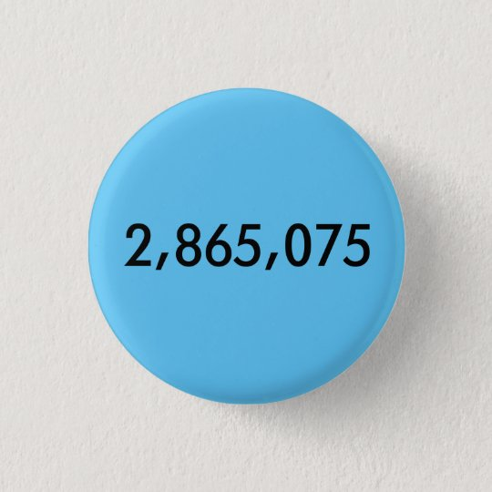 Hillary gewann die Stimmenmehrheit! Runder Button 2,5 Cm