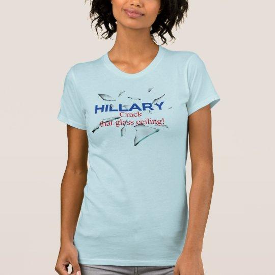 Hillary, Sprung der Glasdecke! T-Shirt