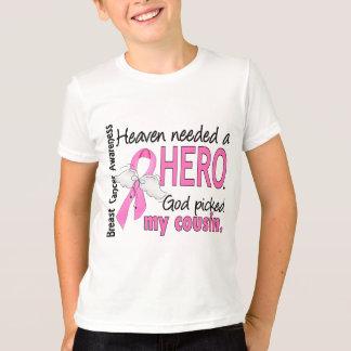 Himmel benötigte einen Held-Cousin-Brustkrebs T-Shirt