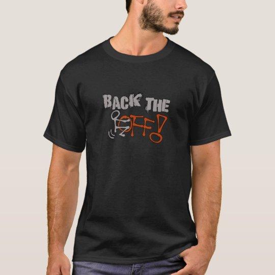 Hinteres F*CK WEG VON lustigem frechem T-Shirt