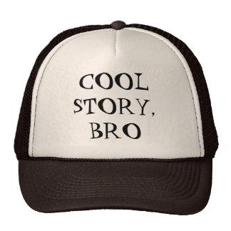 """""""Histoire fraîche, chapeau de Bro"""" Casquettes"""