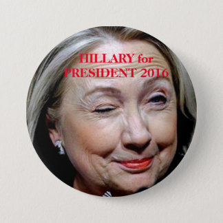 Historische Kampagnen-Knöpfe - Hillary Clinton Runder Button 7,6 Cm