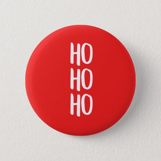 Ho ho ho Abzeichen Runder Button 5,1 Cm